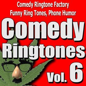 Comedy Ringtone Factory Funny Ring Tones, Phone Humor 歌手頭像