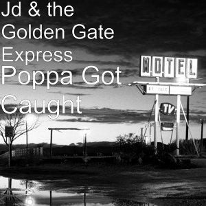 Jd & the Golden Gate Express 歌手頭像