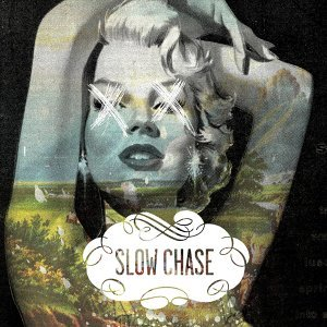Slow Chase 歌手頭像