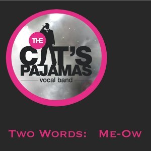 The Cat's Pajamas Vocal Band