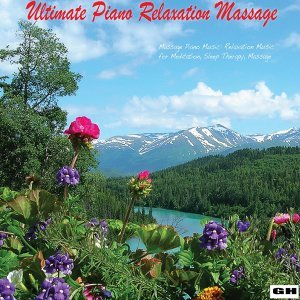 Ultimate Piano Relaxation Massage 歌手頭像