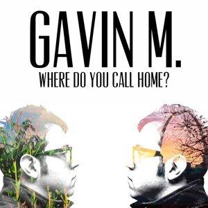 Gavin M. 歌手頭像