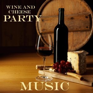 Wine and Cheese Party Music 歌手頭像