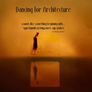 Dancing for Architecture