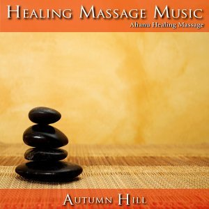 Ahanu Healing Massage Music 歌手頭像