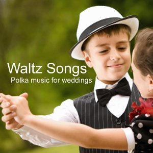 Waltz Songs And Polka Music 歌手頭像