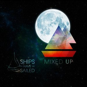 Ships Have Sailed 歌手頭像