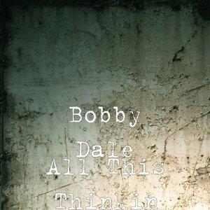 Bobby Dale 歌手頭像