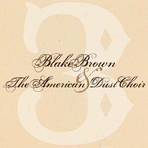 Blake Brown & the American Dust Choir 歌手頭像