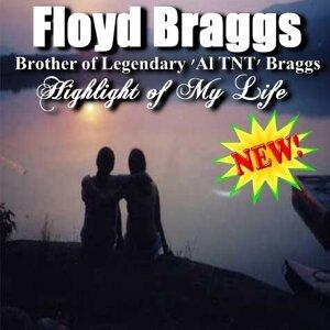 Floyd Braggs - Brother of Legendary Al 'tnt' braggs 歌手頭像