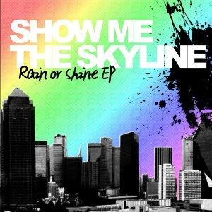 Show Me The Skyline 歌手頭像