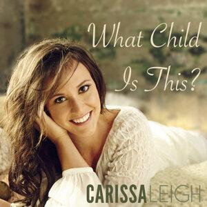 Carissa Leigh 歌手頭像