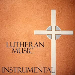 Lutheran Music Songs 歌手頭像