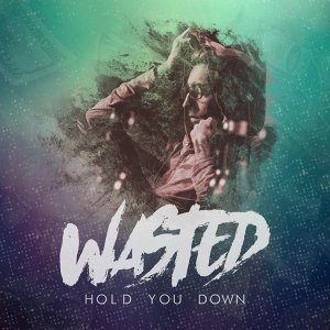 Wasted 歌手頭像