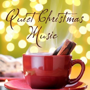 Quiet Christmas Music