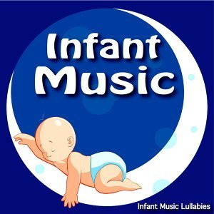 Infant Music Lullabies 歌手頭像