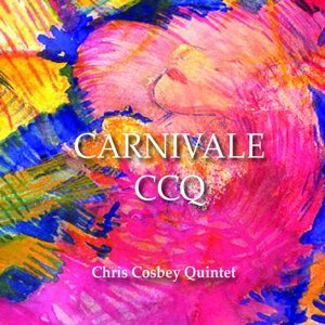 Chris Cosbey Quintet