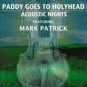 Paddy Goes To Holyhead Featuring Mark Patrick 歌手頭像