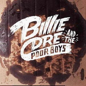 Billie Dre & the Poor Boys 歌手頭像