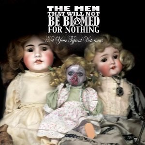 The Men That Will Not Be Blamed For Nothing 歌手頭像