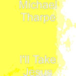 Michael Tharpe 歌手頭像