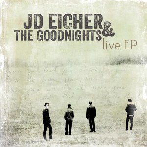 JD Eicher & the Goodnights 歌手頭像