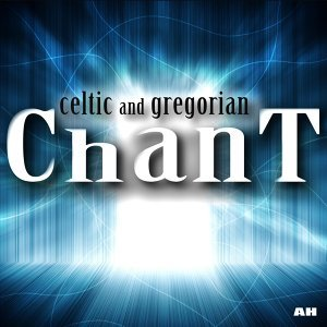 Celtic and Gregorian Chant 歌手頭像