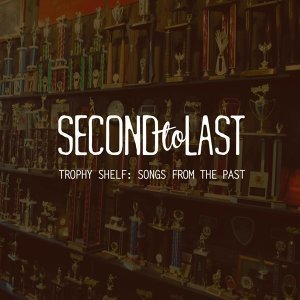 Second to Last 歌手頭像