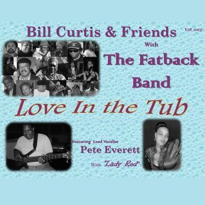 Bill Curtis and Friends With the Fatback Band 歌手頭像