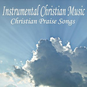 Instrumental Christian Music Songs 歌手頭像