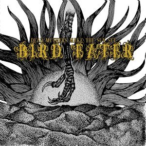 Bird Eater