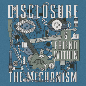Disclosure,Friend Within 歌手頭像