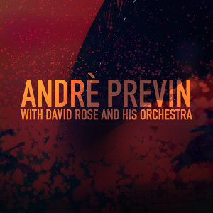 André Previn, David Rose & His Orchestra 歌手頭像