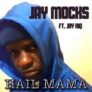 Jay Mocks 歌手頭像