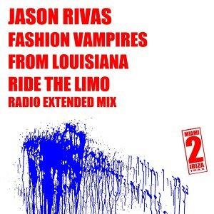 Jason Rivas, Fashion Vampires From Louisiana 歌手頭像