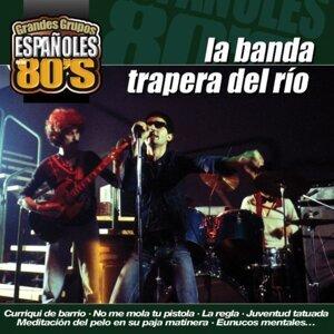 La Banda Trapera Del Rio