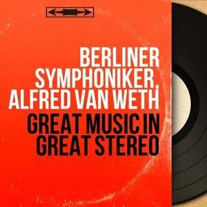 Berliner Symphoniker, Alfred van Weth 歌手頭像