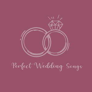 嚴選結婚進行曲:Perfect Wedding Songs 歌手頭像
