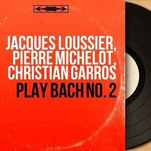 Jacques Loussier, Pierre Michelot, Christian Garros 歌手頭像