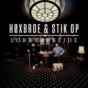 Høxbroe & Stik Op 歌手頭像