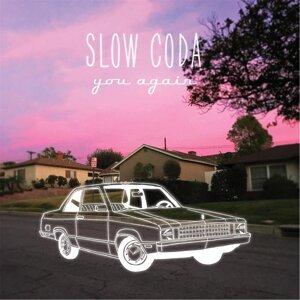 Slow Coda 歌手頭像