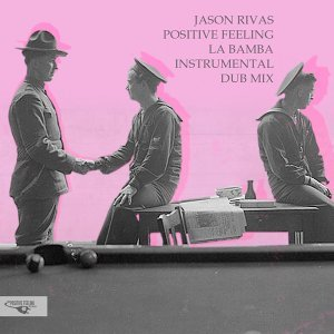 Jason Rivas, Positive Feeling 歌手頭像