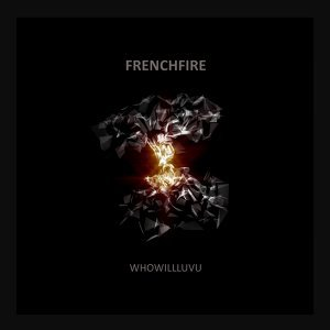 FREnchfire 歌手頭像
