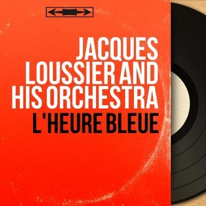 Jacques Loussier and His Orchestra 歌手頭像