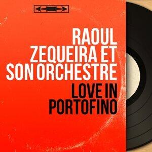 Raoul Zequeira et son orchestre 歌手頭像