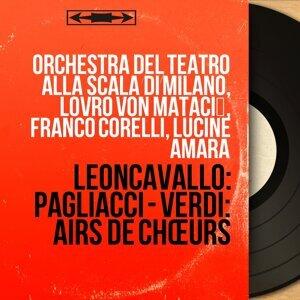 Orchestra del Teatro alla Scala di Milano, Lovro von Matačić, Franco Corelli, Lucine Amara 歌手頭像