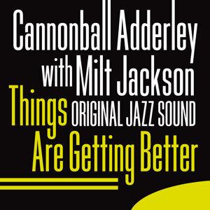 Cannonball Adderley, Milt Jackson 歌手頭像
