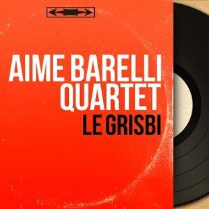 Aimé Barelli Quartet 歌手頭像