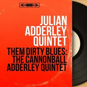 Julian Adderley Quintet 歌手頭像