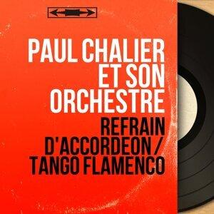 Paul Chalier et son orchestre 歌手頭像